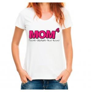 Mom4 t-shirt